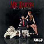 MR DAILOM-SULLE MIE GAMBE-cover