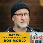 bob-mould-30-days-40-songs