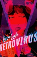 lydia_lunch_retrovirus
